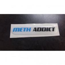 Meth Addict dome stickers